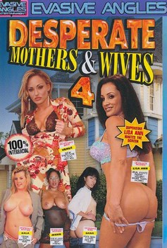 Desperate Mothers & Wives # 4