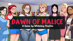 Dawn of Malice Version 0.04 by Whiteleaf Studio