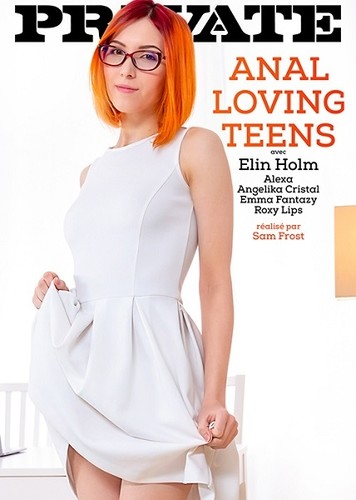 "Angelika Crystal, Emma Fantasy, Alexa, Roxy Lips, Elin Holm in ""Anal Loving Teens"" [SD]"