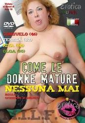 j0m4sd2txu4w - Come Le Donne Mature Nessuna Mai