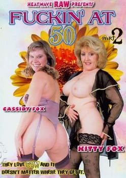 Fuckin At 50 Vol 2