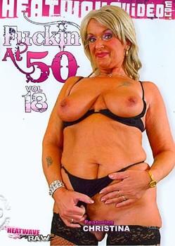 Fuckin At 50 Vol 18