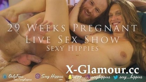 SexyHippies - 29 Weeks Pregnant Live Sex Show - Sexy Hippies [FullHD/1080p]