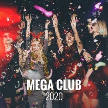 Mega Club 2020 (2020) Full Albüm İndir