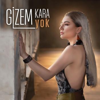 Gizem Kara - Yok (2020) Single Albüm İndir