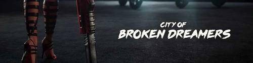 City of Broken Dreamers [v0.1]