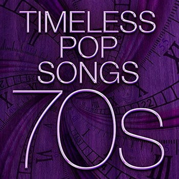 Timeless Pop Songs - 70s (2021) Full Albüm İndir