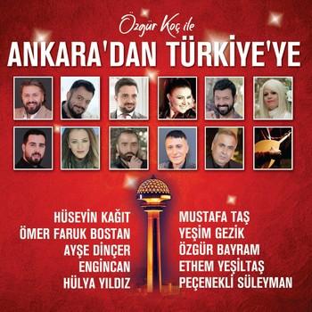 Çeşitli Sanatçılar - Özgür Koç İle Ankara'dan Türkiye'ye (2021) Full Albüm İndir