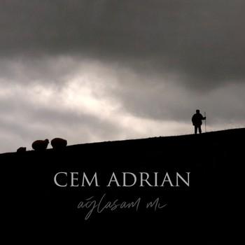 Cem Adrian - Ağlasam Mı (2021) Single Albüm İndir