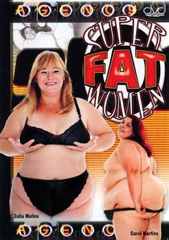Super Fat Women