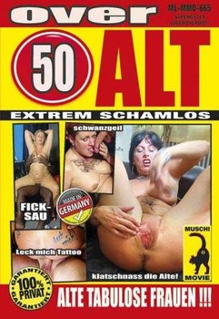 Over 50 ALT – Alte Tabulose Frauen Teil 36