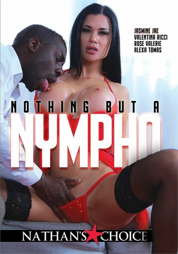 Nothing But A Nympho XXX