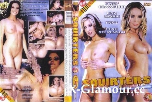 Jenner, Cindy Crawford, Envy, Lisa Marie, Buster Good, Leah Stevenson, Rick Masters, Johnny Thrust - Squirters 3 [SD/480p]
