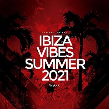 Ibiza Vibes Summer 2021 (2021) Full Albüm İndir