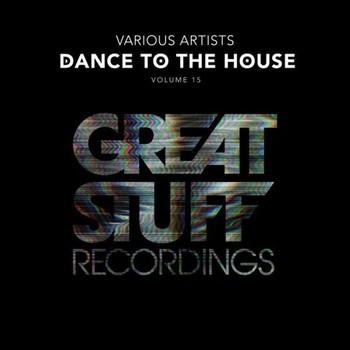 Dance to the House Issue 15 (2021) Full Albüm İndir