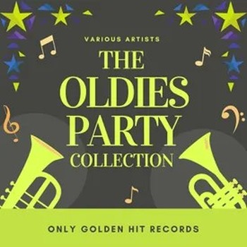 The Oldies Party Collection (Only Golden Hit Records) (2021) Full Albüm İndir
