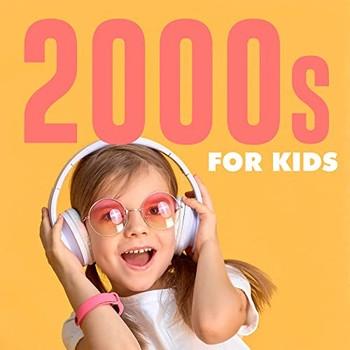 2000s for Kids (2021) Full Albüm İndir