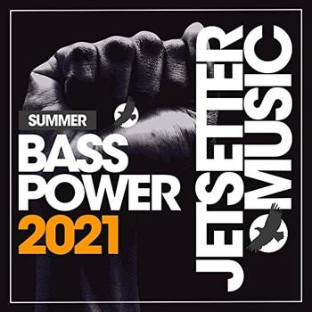 Bass Power Summer '21 (2021) Full Albüm İndir