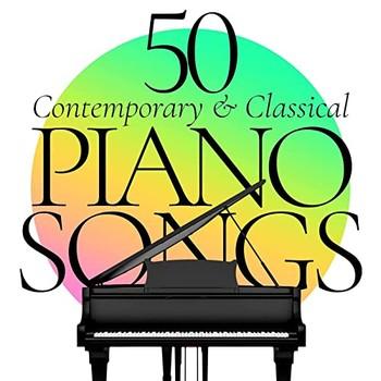50 Piano Songs Contemporary & Classical (2021) Full Albüm İndir