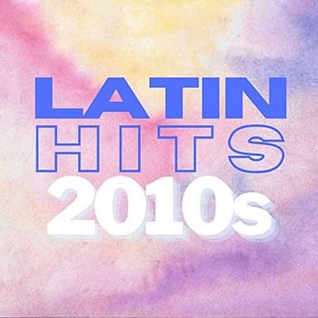 Latin Hits 2010s (2021) Full Albüm İndir