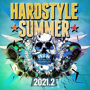 Hardstyle Summer 2021.2 (2021) Full Albüm İndir