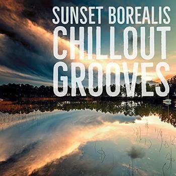 Sunset Borealis Chill Grooves (2021) Full Albüm İndir