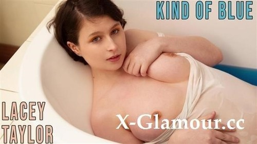 Lacey Taylor - Kind Of Blue (FullHD)